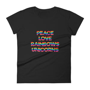 Peace Love Rainbows Unicorns Women's Tee