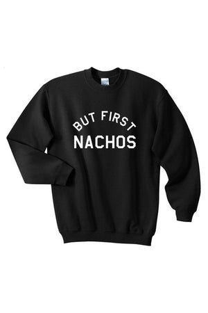 But First, Nachos - SnugLife | Epic Coziness