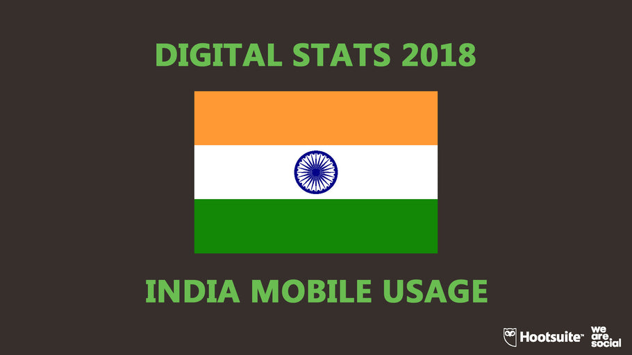 India Mobile Usage 2018