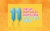 11 Great Birthday Gifts for Two Year Olds