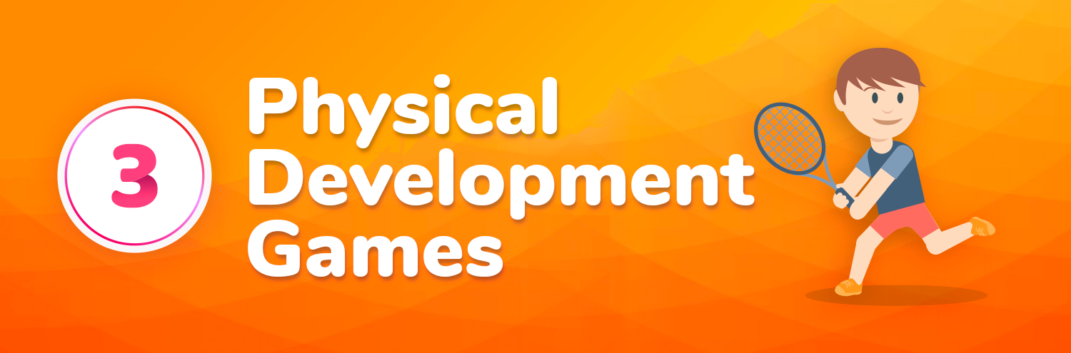physical development games for kids