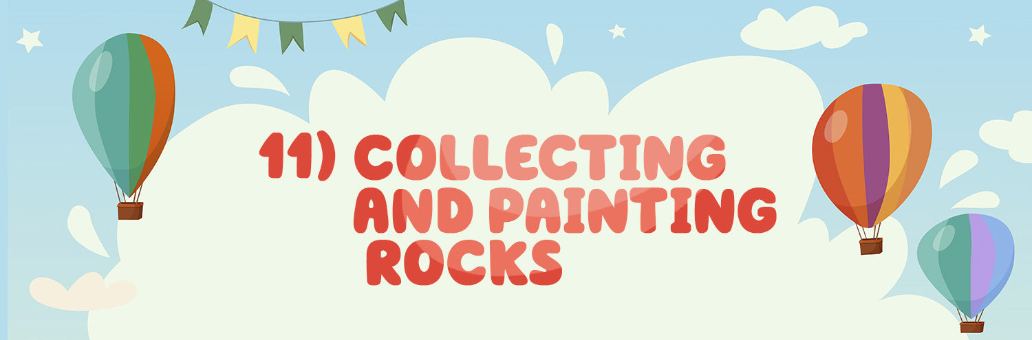 collecting and painting rocks for kids