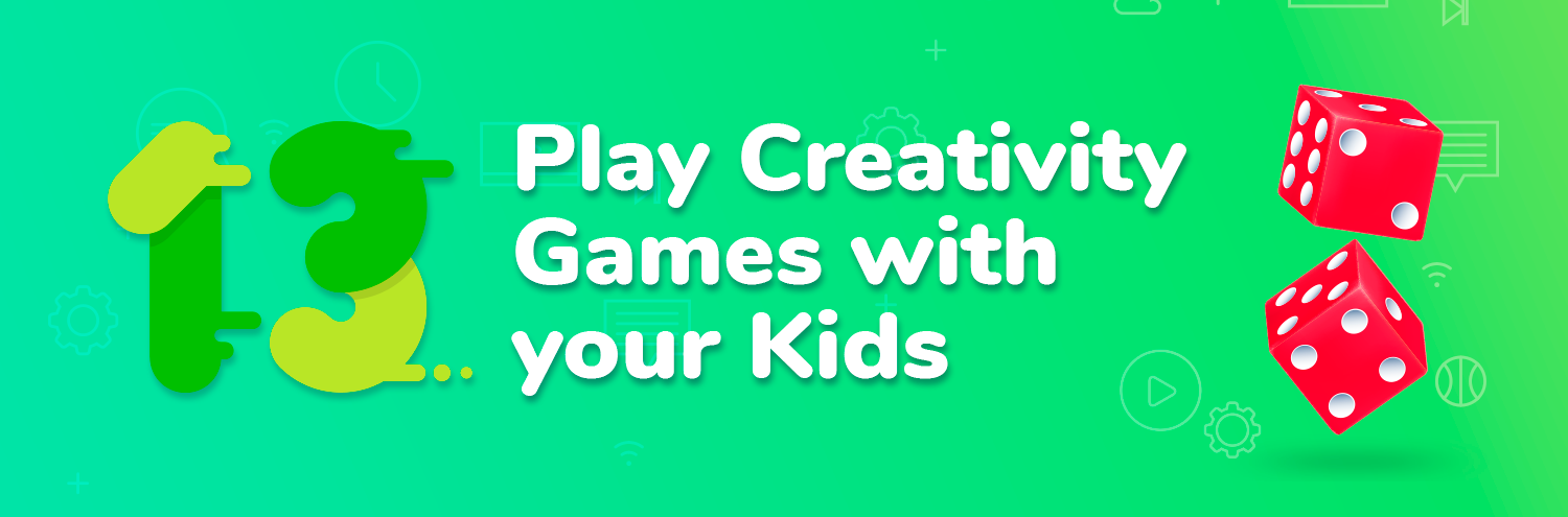 Creativity games and kids