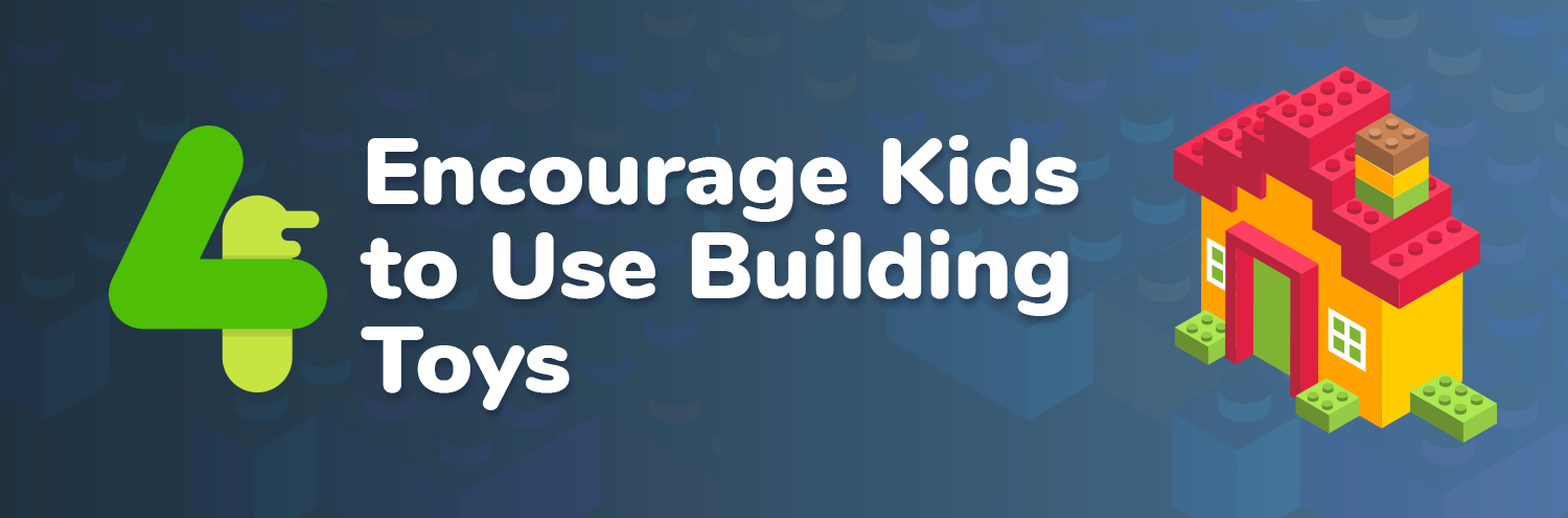 Educate kids to use building toys