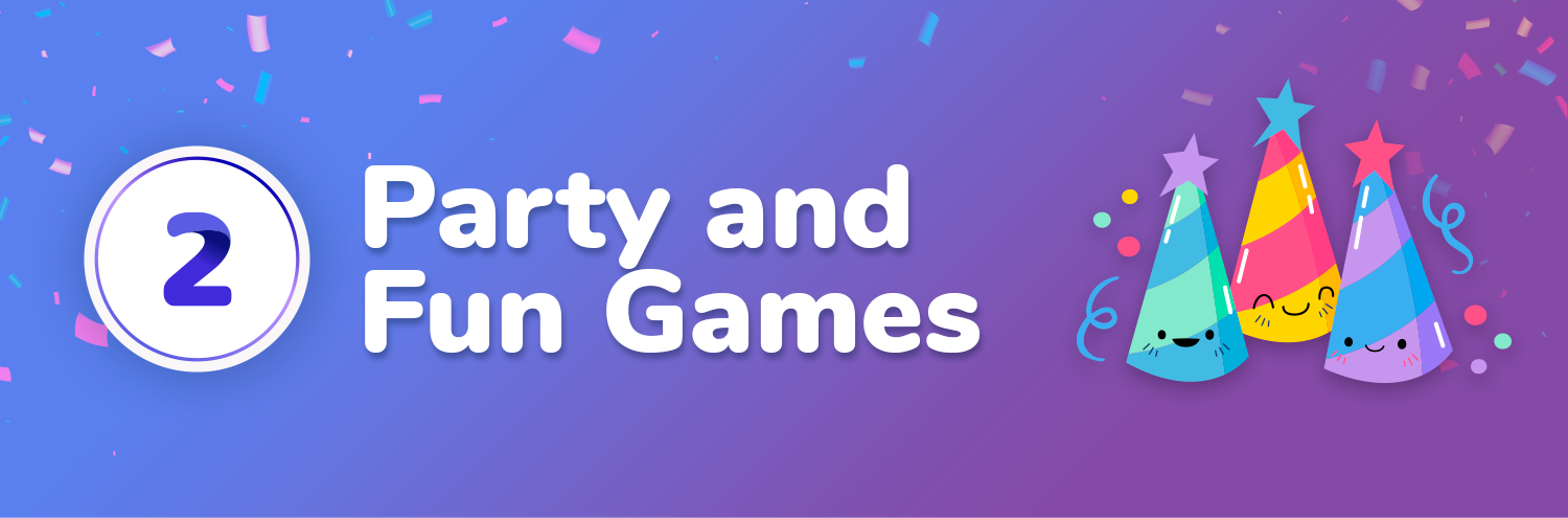 Party and fun games for kids