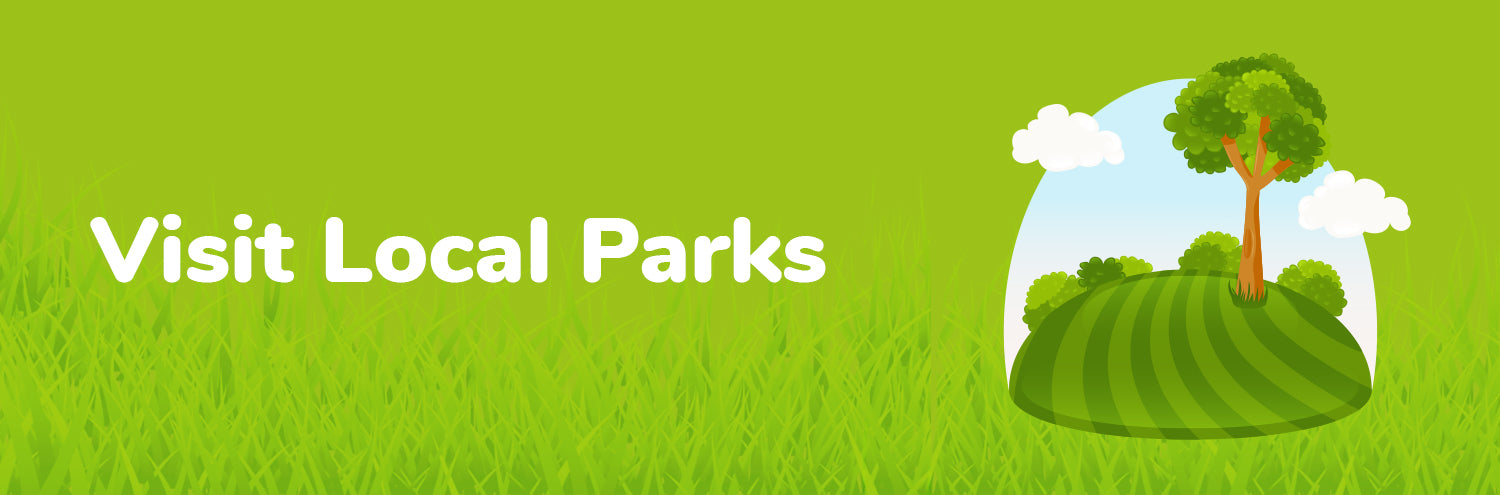 visit local parks with kids
