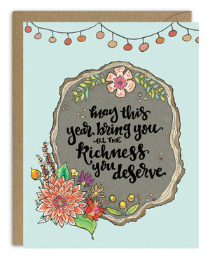 Richness You Deserve Birthday Card