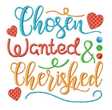 Chosen, Wanted & Cherished