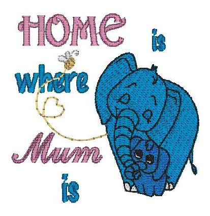 Home is where Mum is - Elephants