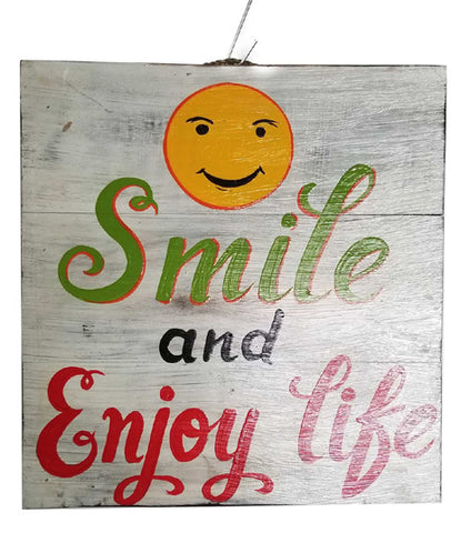 Smile And Enjoy Life