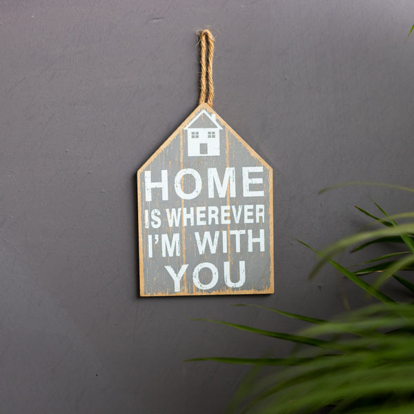 'Home Is Wherever I'm With You'