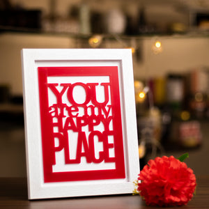 """You are my happy place"" - Frame"