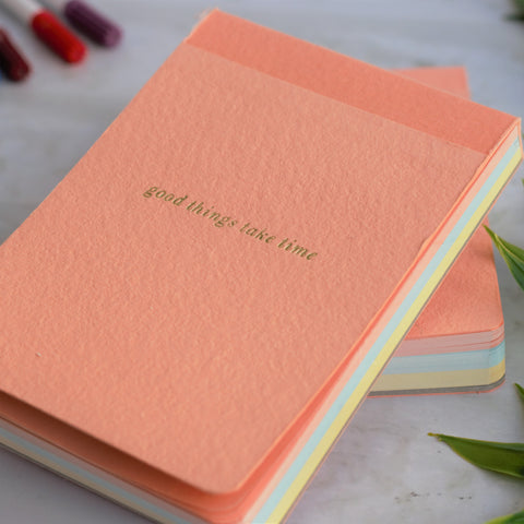 'Good Things Take Time' Ruled Notepad