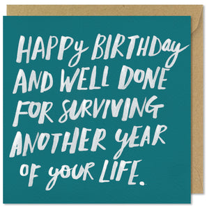 turquoise square birthday card well done for surviving