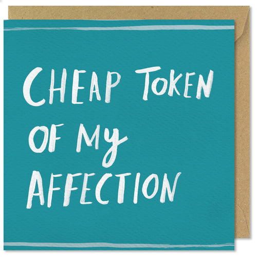 turquoise square greeting card cheap token of my affection