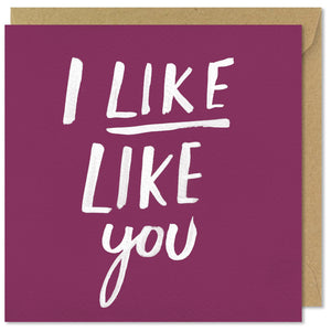 pink square greeting card i like like you