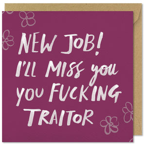 pink square greeting card new job fucking traitor