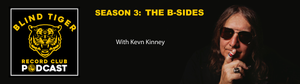 Season 3: The B-Sides with Kevn Kinney of Drivin N' Cryin