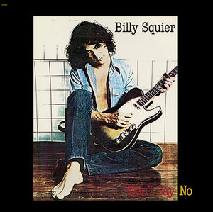 March's Record Store Spotlight Album of the Month - Billy Squier - Don't Say No