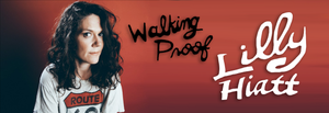 Lilly Hiatt - Walking Proof (Ltd. Ed. Autographed Randon Color Vinyl with Art Print and Colored Pencil Set)