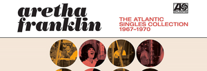 October Record Store Spotlight - Aretha Franklin - The Atlantic Singles Collection 1967-1970 (2xLP)