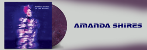 September Singer Songwriter Record of the Month - Amanda Shires - To The Sunset (Purple vinyl)
