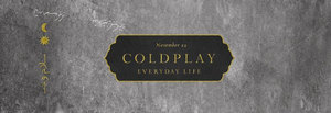 "Coldplay - Everyday Life (180G 2XLP) + The Raconteurs ""Help Me Stranger"" 7"""