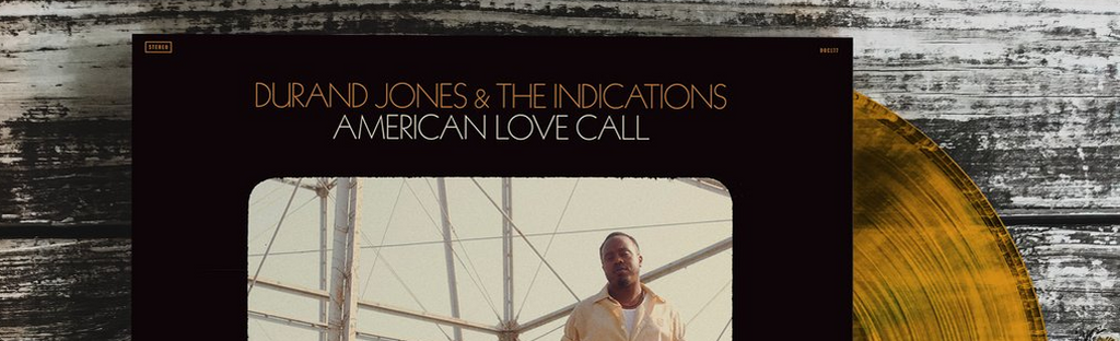 Durand Jones & the Indications - American Love Call (Orange Vinyl)