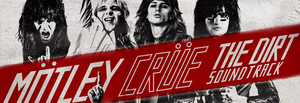Motley Crue - The Dirt: O.S.T. (Ltd. Ed. 180G 2XLP)