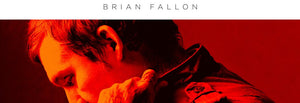 February 2018 Rock Record of the Month - Brian Fallon - Sleepwalkers