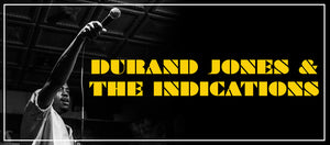 March Jazz, Soul & Blues Record of the Month - Durand Jones & The Indications - Durand Jones & The Indications
