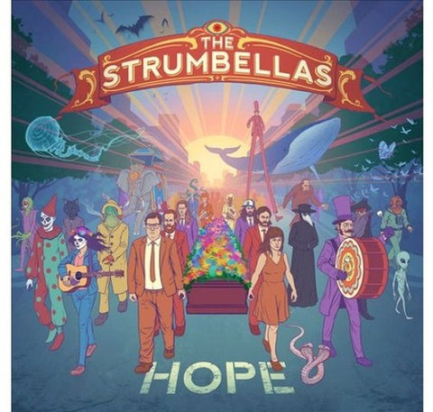 The Strumbellas - Hope - Blind Tiger Record Club