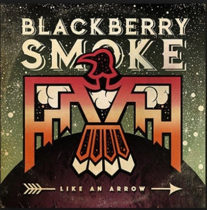 Blackberry Smoke - Like an Arrow (Ltd. Ed. 180G Green 2XLP) - Blind Tiger Record Club