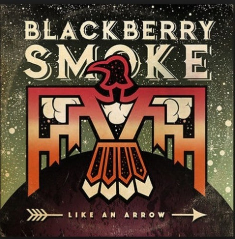 Blackberry Smoke - Like an Arrow (Ltd. Ed. 180G Green 2XLP)