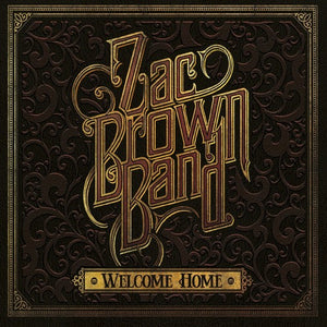 Zac Brown Band - Welcome Home (Gatefold LP Jacket) - Blind Tiger Record Club
