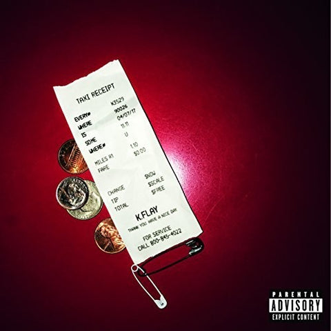 K. Flay - Everywhere Is Some Where [Explicit Content]