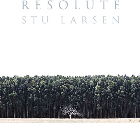 Stu Larsen - Resolute - Blind Tiger Record Club