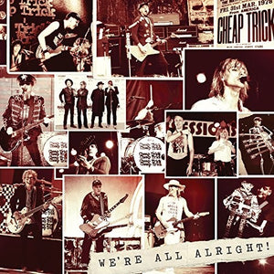 Cheap Trick - We're All Alright! (Ltd. Ed. 180G, Deluxe Vinyl) - Blind Tiger Record Club