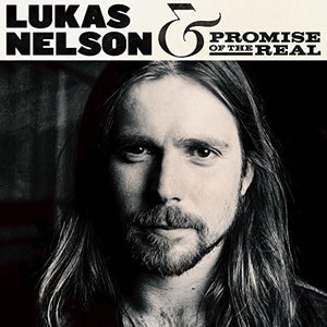 Lukas Nelson & Promise of the Real (Ltd. Ed. 180G 2XLP) - Blind Tiger Record Club