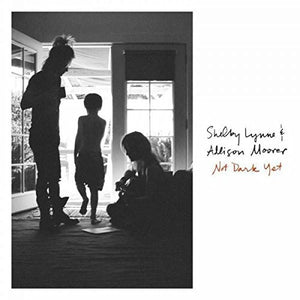 Shelby Lynne & Alison Moorer - Not Dark Yet - Blind Tiger Record Club
