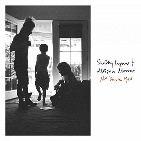 Shelby Lynne & Alison Moorer - Not Dark Yet