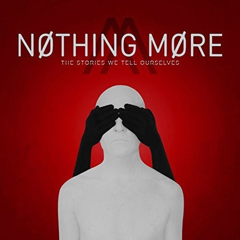 Nothing More - The Stories We Tell Ourselves (Ltd. Ed. 180G, 2XLP) - Blind Tiger Record Club