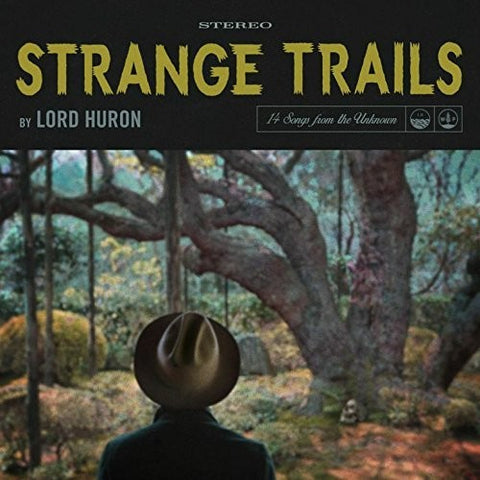 Lord Huron - Strange Trails - Blind Tiger Record Club