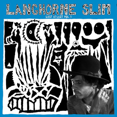 Langhorne Slim - Lost At Last Vol. 1