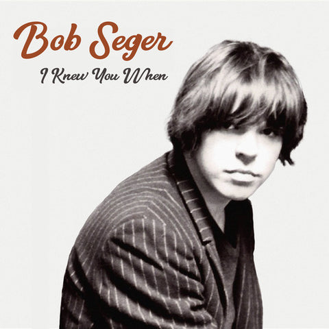 Bob Seger - I Knew You When - Blind Tiger Record Club
