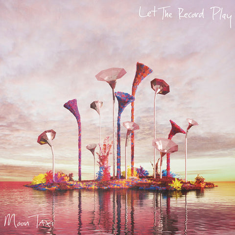 Moon Taxi - Let The Record Play - MEMBER EXCLUSIVE