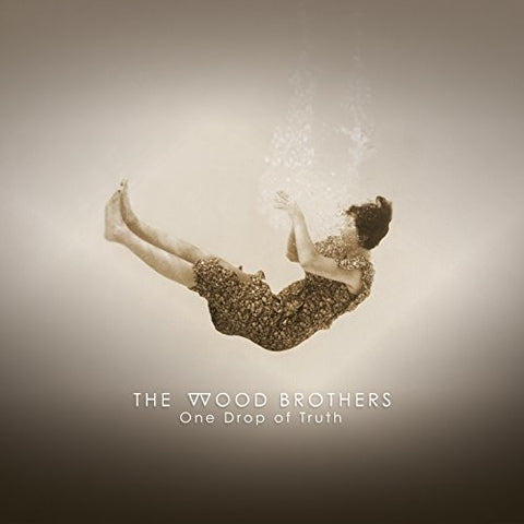 The Wood Brothers - One Drop of Truth - Blind Tiger Record Club