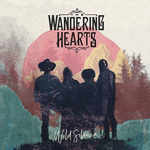 The Wandering Hearts - Wild Silence [Import]