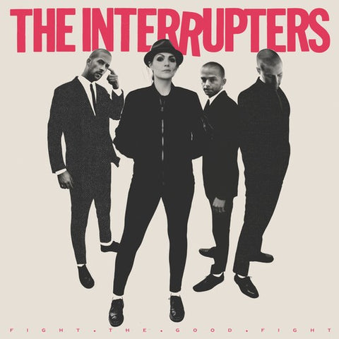 The Interrupters - Fight The Good Fight - Blind Tiger Record Club