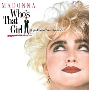 Madonna - Who's That Girl: Original Motion Picture Soundtrack - Blind Tiger Record Club